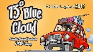 Blue Cloud 2015 – 13º Encontro Nacional de Veículos DKW Vemag