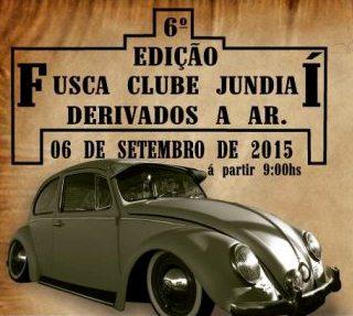 Fusca Clube Jundiaí Derivados a Ar – 6ª edição