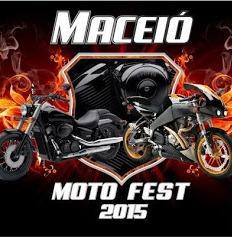 MACEIÓ MOTO FEST 2015 – 1ª edição