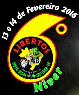 6º Aniversário de Libertos Moto Clube